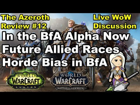 The Azeroth Review #12 Live WoW Discussion With Viewers