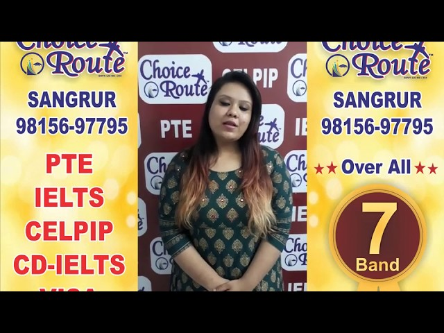Congratulations MAHIMA GOYAL - Choice Route is the Best PTE and IELTS institute in Sangrur City.