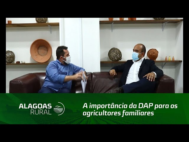 A importância da DAP para os agricultores familiares