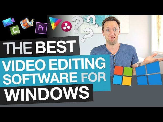 Best Video Editing Software For Windows On Every Budget Youtube