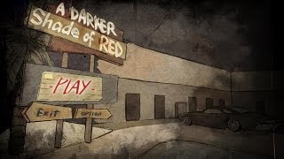 A Darker Shade of Red - Gameplay Walkthrough [Tutorial Guide]