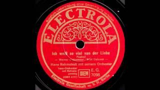 Ich weiß so viel von der Liebe / Hans Rehmstedt & Orchester, Gesang: Rudi Schuricke