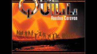 The Quill - Voodoo Caravan