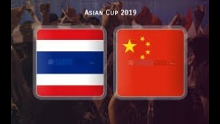 AFC ASINA CUP 2019 Thailand vs China LIVE