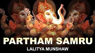 Partham Samru by Lalitya Munshaw   Gujarati Devotional Song   Lord Ganesha