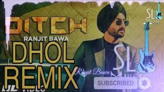 Ditch Remix Ranjit Bawa Deep Jandu latest punjabi songs MR BINTU MOUN & RAHUL DALAL
