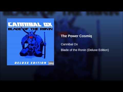 Cannibal Ox - The Power Cosmiq (feat. Kenyattah Black )