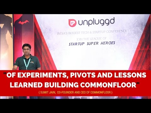 The Commonfloor Story by Sumit Jain at UnPluggd 2016