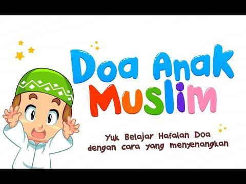 Kumpulan Doa Harian Untuk Anak Muslim Islami | Belajar Berdoa
