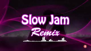 Slow Jam Remixes