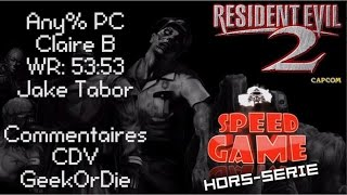 Speed Game Hors-série: Resident Evil 2 Any% Claire B record du monde en 53:53