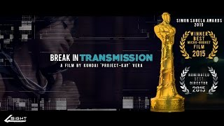 Break in transmission (Short Film)