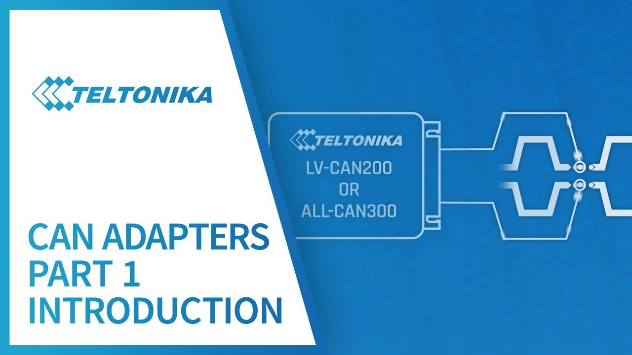 Teltonika CAN adapters Part 1: Introduction