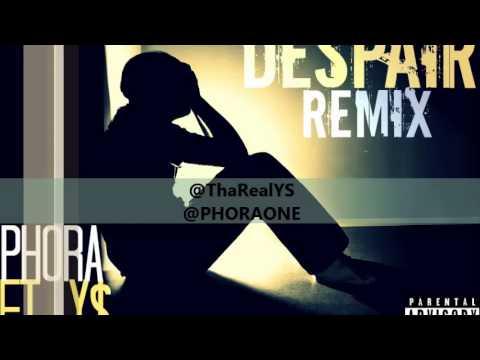 Despair (Remix) Phora Ft Y$