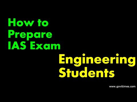 Engineering students How to prepare IAS Exam