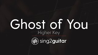 Ghost of You (Higher Key - Acoustic Guitar Karaoke) 5 Seconds of Summer
