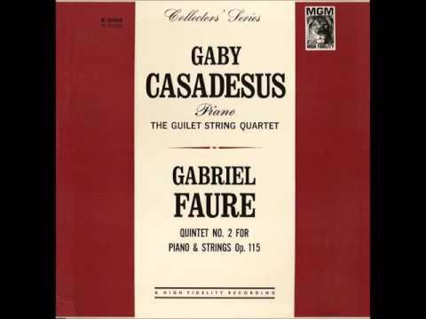 Fauré's Piano Quintet No. 2 -- Gaby Casadesus/Guilet String Quartet