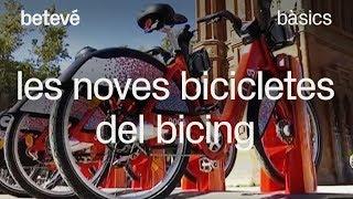 Les noves bicicletes del Bicing, més còmodes i robustes - Bàsics | betevé