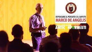 Estratto Summit 2017 Marco De Angelis - Ripensare il Pensato e il Saputo