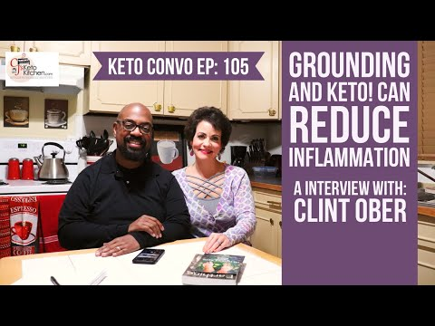 grounding!?-reduces-inflammation,-can-it-supercharge-the-keto-diet?-an-interview-with-clint-ober