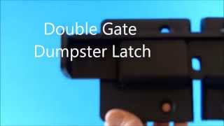 Double Gate Dumpster Latch   Vinyl, Wood, Wrought Iron, Pvc, Metal Gates