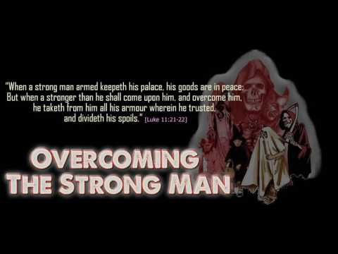 Mark 3:27 What does it mean to bind the Strongman? We're gong to talk about this. - YouTube