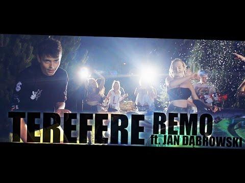 Remo ft. Jan Dąbrowski - TEREFERE