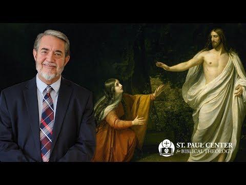 "Scott Hahn on Jesus's words, ""Do not touch me."""