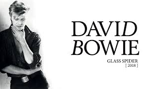 David Bowie - Glass Spider, 2018 (Official Audio)