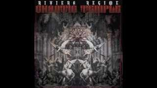 RIVIERA REGIME - CHAOTIC TEMPLE 2013 - The final hour (feat Killah Priest)