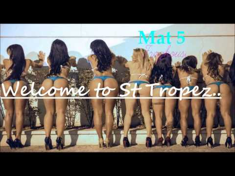 """House Summer 2014 """"Welcome to St Tropez"""" crazy summer 2014 by Mat 5. V42"""