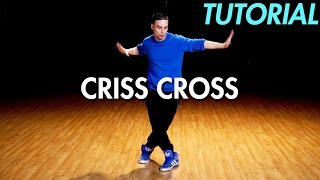 Gambar cover How to do the Criss Cross (Hip Hop Dance Moves Tutorial) | Mihran Kirakosian