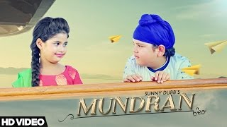 Mundran - Sunny Dubb || Desi Routz || Maninder Kailey || New Punjabi Songs 2017 || D6 Music