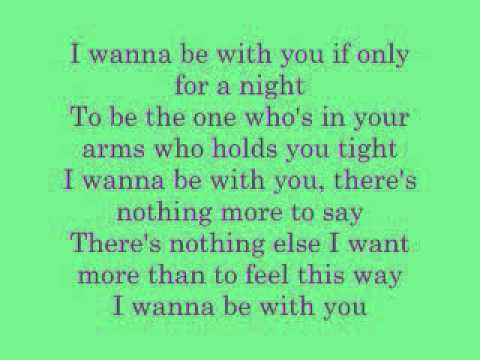 I wanna be with you Mandy Moore (lyrics)