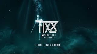... is out now: https://fix8.lnk.to/withoutyoubsremix follow fix8 on: instagram.com/wearefix8 facebook....