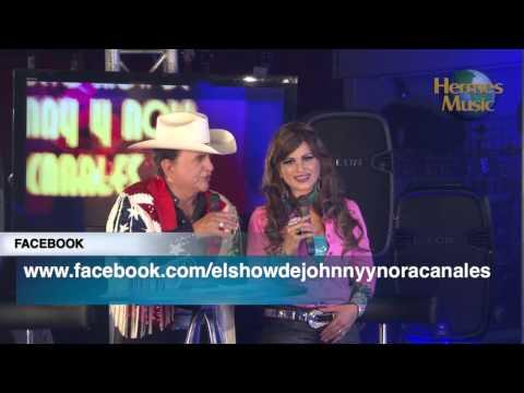 EL NUEVO SHOW DE JOHNNY Y NORA CANALES - GRUPO CONTROL LIVE