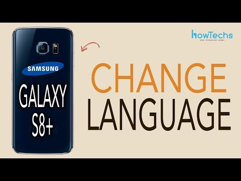 Samsung Galaxy S8/S8+ - How to Change Language