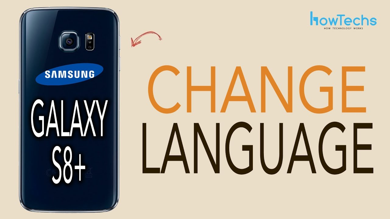 Samsung Galaxy S8/S8+ - How to Change Language