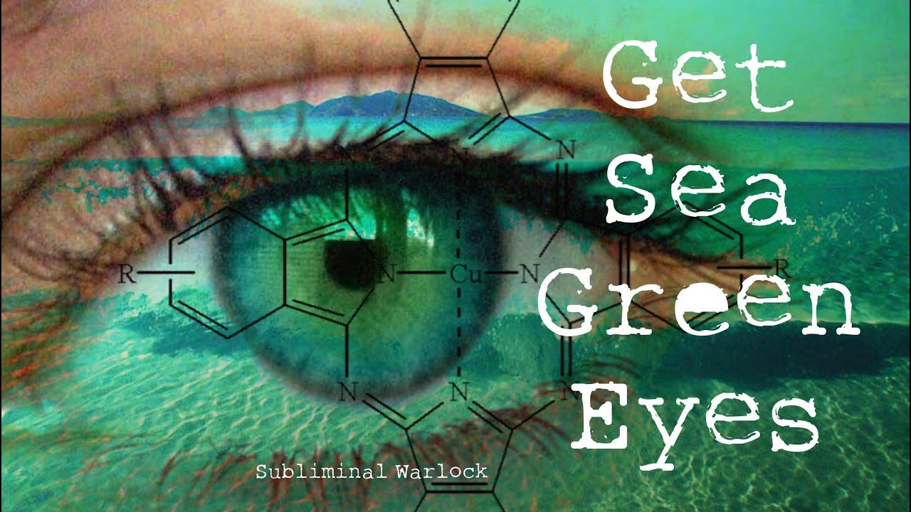 Get Sea Green Eyes Blue Green Subliminals Hypnosis ...