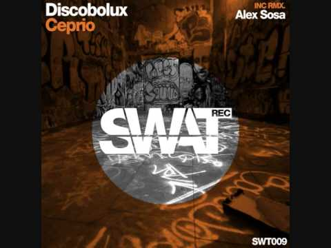 Discobolux - Ceprio (Alex Sosa Remix)