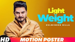 Motion Poster | Light Weight | Kulwinder Billa | Releasing On 25 Oct 2018 | Speed Records