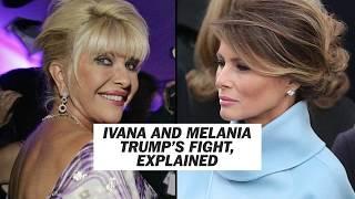 ivana and melania trumps feud explained