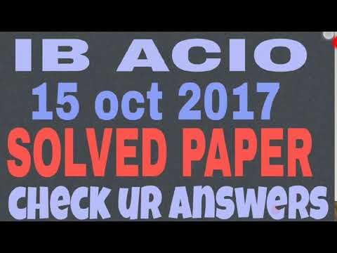 IB ACIO SOLVED PAPER 15 OCT 2017