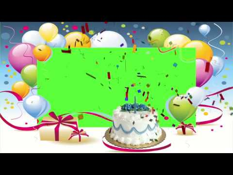 Amazing Free Green Screen Happy Birthday Footage Include