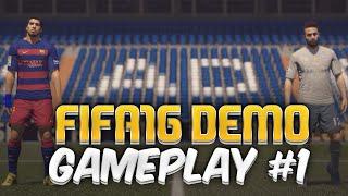 FIFA 16 DEMO PC Gameplay #1 FC Barcelona VS Real Madrid