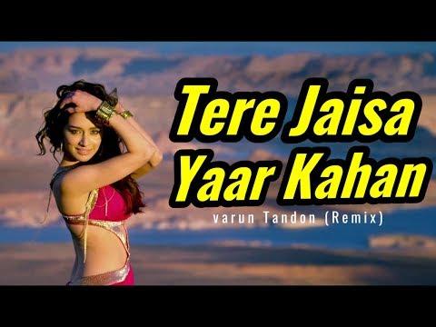 Tere Jaisa Yaar Kahan Remix Overbite DJ Song