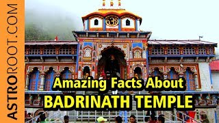 Amazing Facts About Badrinath Temple | Unique Facts | Astroroot