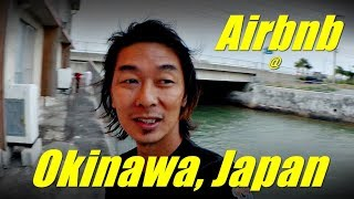 Gambar cover Kazuto Soon, Airbnb at Okinawa, Japan Travel  Vlog 1 -  沖縄島旅行视频博客