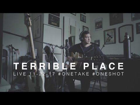 TERRIBLE PLACE | Song A Week - #onetake #oneshot