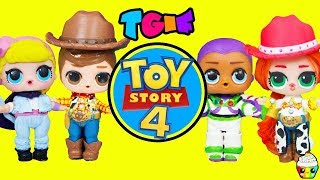 TGIF Show DIY TOY STORY 4 LOL Dolls Woody, Buzz Lightyear, Bo Peep, Jessie